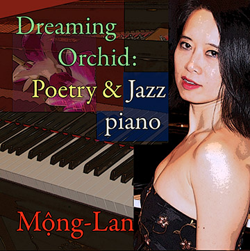 Mong Lan Dreaming Orchid Poetry Jazz Piano